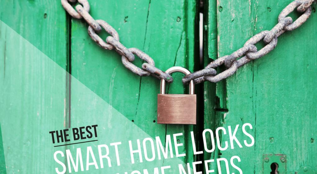 Best Smart Home Locks
