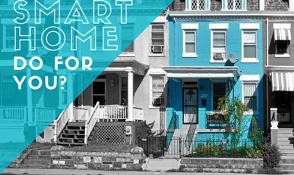 What Can A Smart Home Do For You?