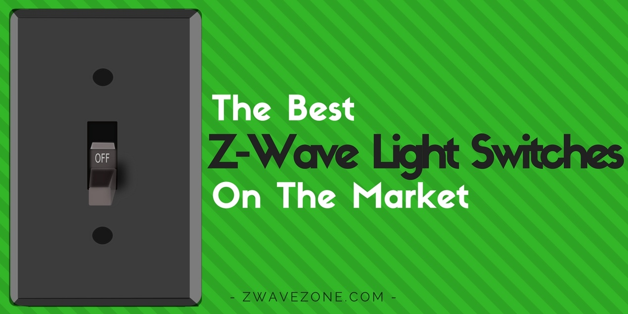 The Best Z-Wave Light Switches On The Market